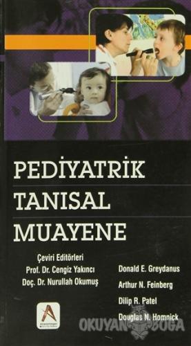 Pediyatrik Tanısal Muayene - Donald E.Greydanus - Adana Nobel Kitabevi