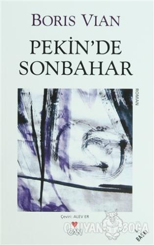 Pekin'de Sonbahar - Boris Vian - Can Yayınları