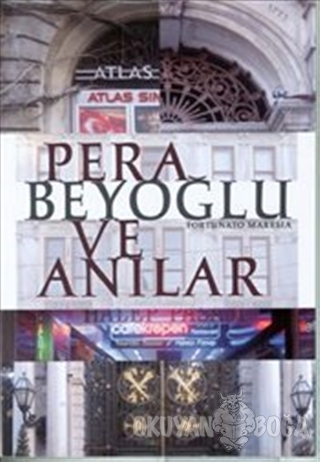 Pera Beyoğlu ve Anılar - Fortunato Maresia - Eren Yayıncılık