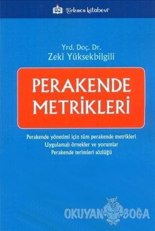 Perakende Metrikleri - Zeki Yüksekbilgili - Türkmen Kitabevi - Akademi