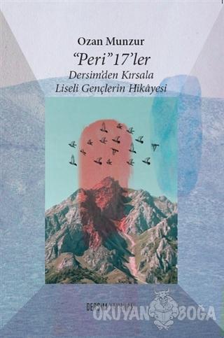 Peri 17' ler - Ozan Munzur - Dersim Yayınları