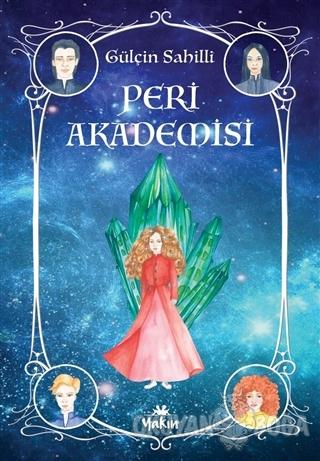 Peri Akademisi - Gülçin Sahilli - Yakın Kitabevi