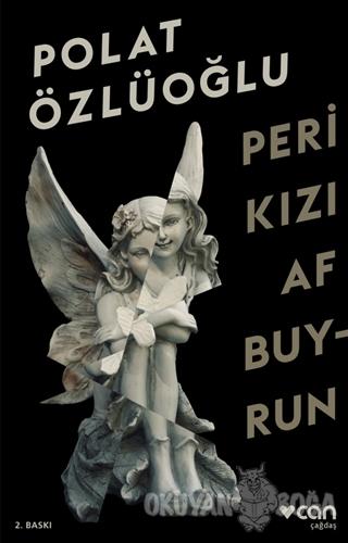 Peri Kızı Af Buyrun - Polat Özlüoğlu - Can Yayınları