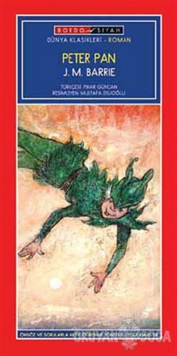 Peter Pan (Birinci Kademe) - James Matthew Barrie - Bordo Siyah Yayınl