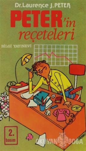Peter'in Reçeteleri - Laurence J. Peter - Bilgi Yayınevi