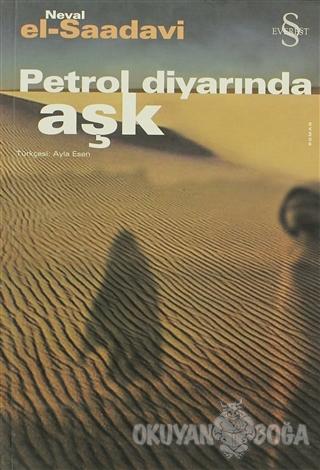 Petrol Diyarında Aşk - Neval El Saddavi - Everest Yayınları