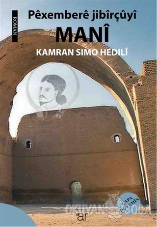 Pexembere Jibirçüyi Mani - Kamran Sımo Hedıli - Ar Yayınları