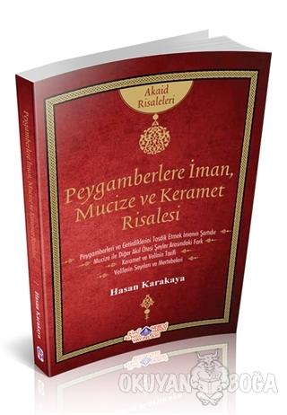 Peygamberlere İman, Mucize ve Keramet - Hasan Karakaya - Nebevi Hayat