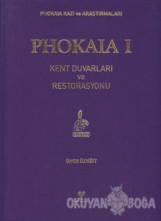 Phokaia 1 (Ciltli) - Ömer Özyiğit - Ege Yayınları