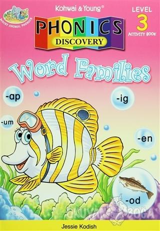 Phonics Discovery : Word Families / Level 3 - Jessie Kodish - Kohwai &