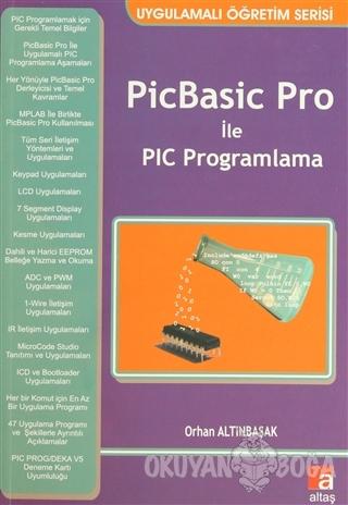 PicBasic Pro ile PIC Programlama - Orhan Altınbaşak - Altaş Yayıncılık