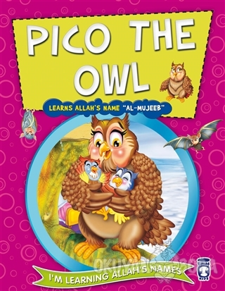 Pico the Owl Learns Allah's Name Al Mujeeb