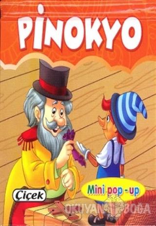 Pinokyo - Mini Pop-up - Kolektif - Çiçek Yayıncılık