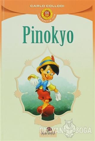 Pinokyo - Carlo Collodi - Karanfil Yayınları