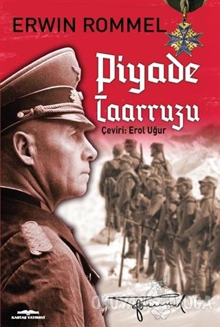 Piyade Taarruzu - Erwin Rommel - Kastaş Yayınları