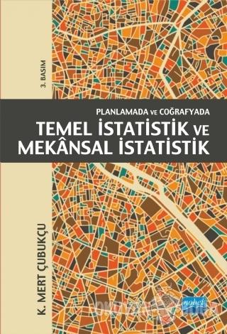 Planlamada ve Coğrafyada Temel İstatistik ve Mekansal İstatistik - K.