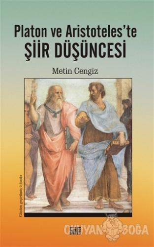 Platon ve Aristoteles'te Şiir Düşüncesi - Metin Cengiz - Şiirden Yayın