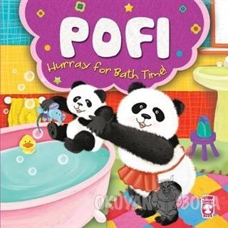 Pofi - Hurray for Bath Time! - Nurşen Şirin - Timaş Publishing