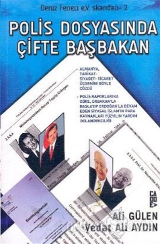 Polis Dosyasında Çifte Başbakan - Vedat Ali Aydın - Cadde Yayınları