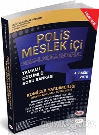Polis Meslek İçi Sınavlarına Hazırlık Tamamı Çözümlü Soru Bankası