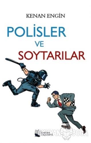 Polisler ve Soytarılar - Kenan Engin - Karina Yayınevi