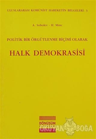 Politik Bir Örgütlenme Biçimi Olarak Halk Demokrasisi - A. Sobolev - D