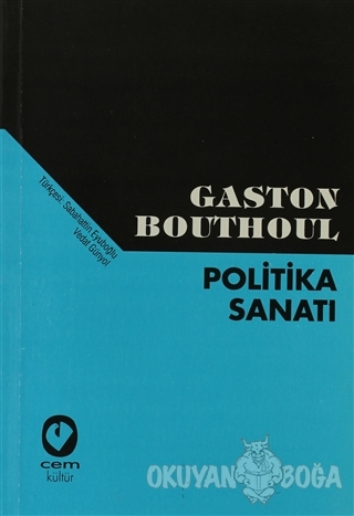 Politika Sanatı - Gaston Bouthoul - Cem Yayınevi
