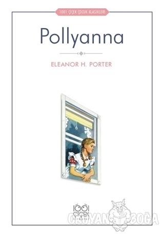 Pollyanna - Eleanor H. Porter - 1001 Çiçek Kitaplar