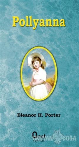 Pollyanna - Eleanor H. Porter - Araf Yayınları
