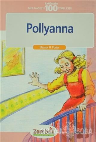 Pollyanna - Eleanor H. Porter - Zambak Yayınları