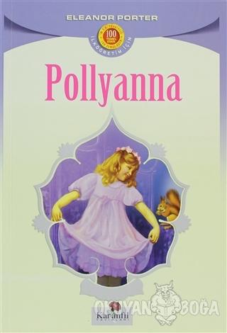 Pollyanna - Eleanor H. Porter - Karanfil Yayınları