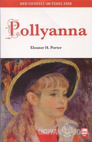 Pollynna - Eleanor H. Porter - Ema Genç Yayınevi