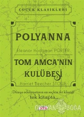 Polyanna - Tom Amca'nın Kulübesi (Ciltli)
