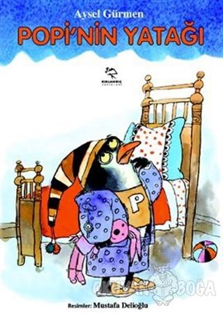 Popi'nin Yatağı - Aysel Gürmen - Kırlangıç