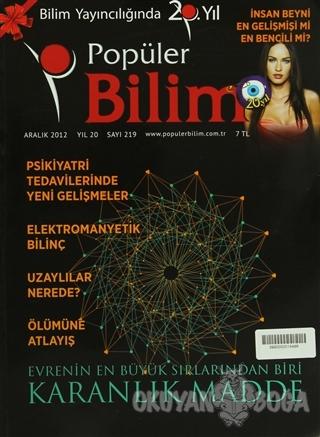 Popüler Bilim Sayı: 219 - Kolektif - Popüler Bilim Dergisi