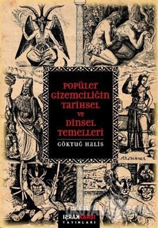 Popüler Gizemciliğin Tarihsel ve Dinsel Temelleri - Göktuğ Halis - Kar