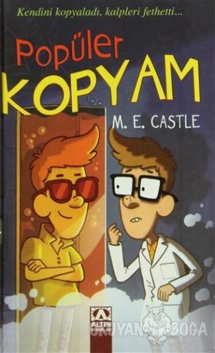 Popüler Kopyam (Ciltli) - M. E. Castle - Altın Kitaplar