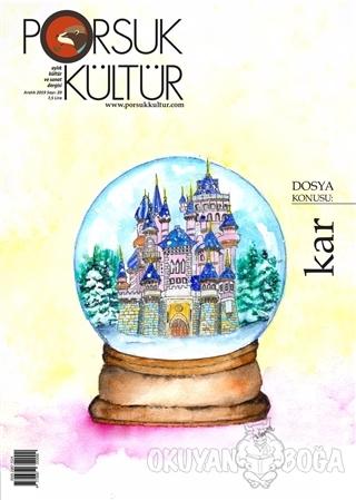 Porsuk Kültür ve Sanat Dergisi Sayı: 20 Aralık 2019