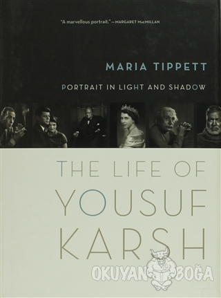 Portrait in Light and Shadow : The Life of Yousuf Karsh (Ciltli) - Mar