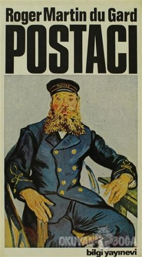 Postacı - Roger Martin du Gard - Bilgi Yayınevi