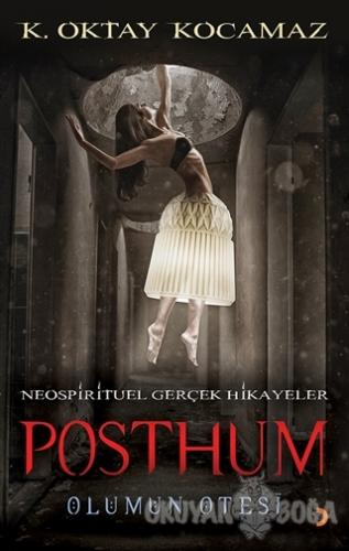 Posthum - Oktay Kocamaz - Cinius Yayınları