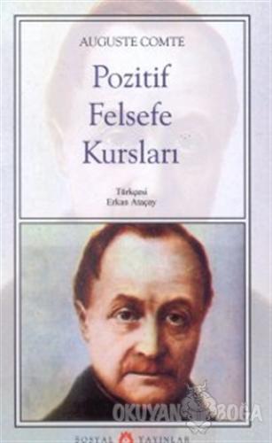 Pozitif Felsefe Kursları - Auguste Comte - Sosyal Yayınları