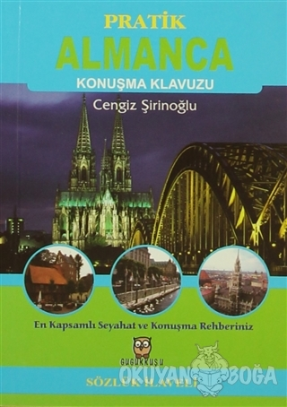 Pratik Almanca Konuşma Klavuzu (Sözlük İlaveli) - Cengiz Şirinoğlu - G
