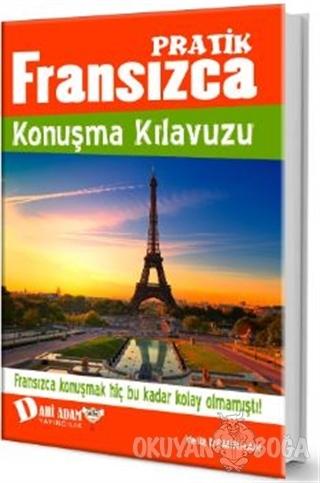 Pratik Fransızca Konuşma Kılavuzu