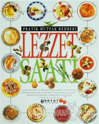 Pratik Mutfak Rehberi Lezzet Saati (Ciltli) - Kolektif - Boyut Yayın G