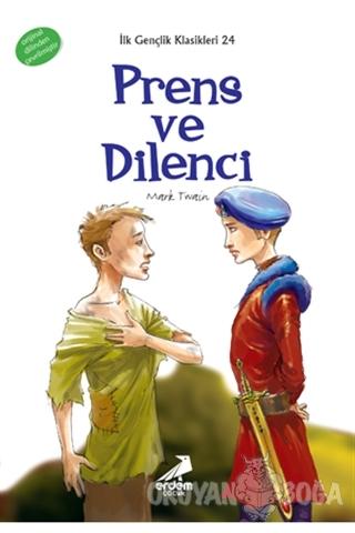 Prens ve Dilenci - Mark Twain - Erdem Çocuk
