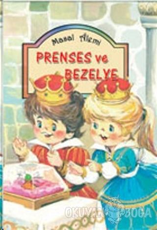 Prenses ve Bezelye - Kolektif - Damla Yayınevi Çocuk