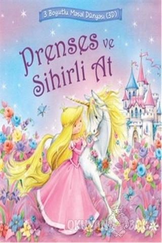 Prenses ve Sihirli At - Nicola Baxter - İnkılap Kitabevi