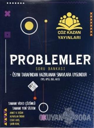 Problemler Soru Bankası - Ahmet N. Doğan - Çöz Kazan Yayınları