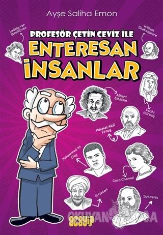 Profesör Çetin Ceviz ile Enteresan İnsanlar